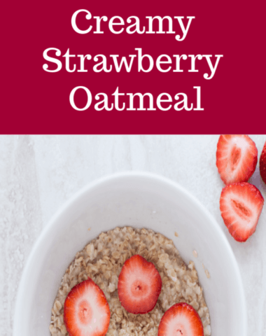 creamy strawberry oatmeal, oatmeal recipes, oatmeal breakfast, strawberry oatmeal, strawberry oatmeal healthy, how to cook old fashioned oats, how to cook old fashioned oatmeal, cooking old fashioned oats, cooking old fashioned rolled oats, cooking old fashioned quaker oats, cooking old fashioned oatmeal on stove, making strawberry oatmeal, oatmeal with fresh fruit, oatmeal with fresh strawberries